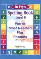 Dr. Fry's Spelling Book - Words Most Needed Plus Phonics Level 5