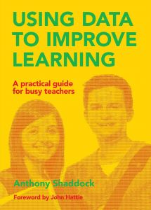 Using Data to Improve Learning: A Practical Guide for Busy Teachers