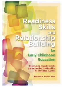 Readiness Skills and Relationship Building for Early Childhood Education Workbook: Developing Cognitive Skills and Enhancing Relationships for Academic Success