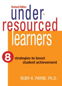 Under-Resourced Learners, Revised Edition: 8 Strategies to Boost Student Achievement