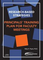 Research-Based Strategies: Principals Training Plan for Faculty Meetings