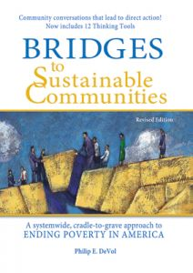 Bridges to Sustainable Communities, Revised Edition: A Systemwide, Cradle-to-Grave Approach to Ending Poverty in America