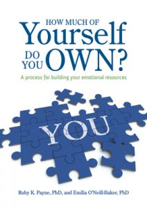 How Much of Yourself Do You Own? A Process for Building Your Emotional Resources