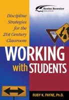 Working with Students: Discipline Strategies for the Classroom