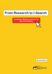 From Research to I-Search: Creating Lifelong Learners for the 21st Century