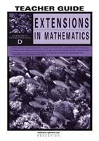Extensions in Mathematics: Series D Teacher Guide