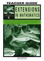 Extensions in Mathematics: Series E Teacher Guide