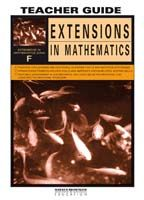 Extensions in Mathematics: Series F Teacher Guide