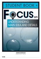 Focus on Reading: Understanding Main Idea and Details - Student Book A (Set of 5)