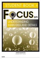 Focus on Reading: Understanding Main Idea and Details - Student Book B (Set of 5)