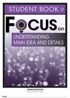 Focus on Reading: Understanding Main Idea and Details - Student Book D  (Set of 5)