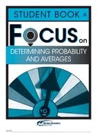 Focus on Maths: Determining Probability and Averages - Student A (Set of 5)
