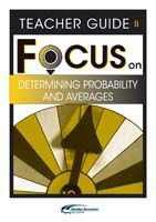 Focus on Maths: Determining Probability and Averages - Teacher B