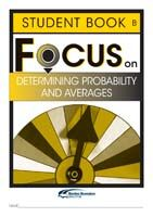 Focus on Maths: Determining Probability and Averages - Student B (Set of 5)