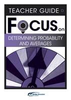 Focus on Maths: Determining Probability and Averages - Teacher D