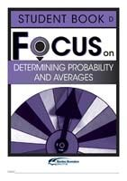 Focus on Maths: Determining Probability and Averages - Student D (Set of 5)