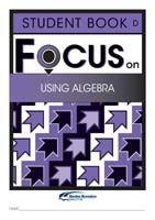 Focus on Maths: Using Algebra - Student D (Set of 5)