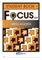 Focus on Maths: Using Algebra - Student F (Set of 5)