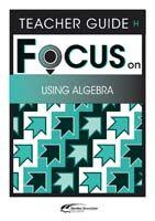 Focus on Maths: Using Algebra - Teacher H