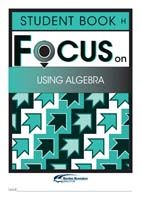Focus on Maths: Using Algebra - Student H (Set of 5)