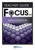 Focus on Maths: Using Estimation - Teacher D