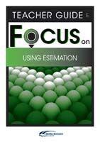 Focus on Maths: Using Estimation - Teacher E