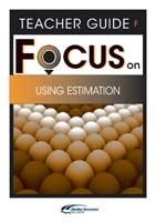 Focus on Maths: Using Estimation - Teacher F