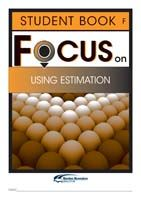 Focus on Maths: Using Estimation - Student F (Set of 5)