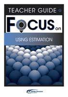 Focus on Maths: Using Estimation - Teacher G