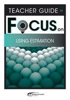 Focus on Maths: Using Estimation - Teacher H