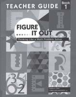 Figure It Out: Thinking Like a Maths Problem-Solver Grade 1 Teacher Guide