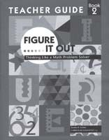 Figure It Out: Thinking Like a Maths Problem-Solver Grade 2 Teacher Guide