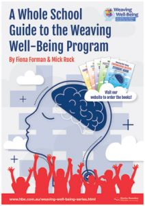 A Whole School Guide to the Weaving Well-Being Program
