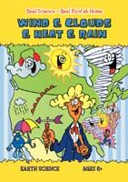 Real Science-Real Fun! At Home: Wind & Clouds & Heat & Rain