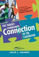 The Parent/Community Connection In The Classroom