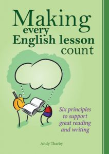 Making Every English Lesson Count: Six Principles to Support Great Reading and Writing