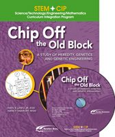STEM CIP - Chip Off the Old Block: A Study of Heredity, Genetics and Genetic Engineering