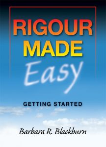 Rigour Made Easy: Getting Started