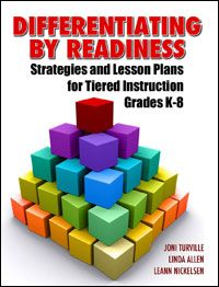 Differentiating by Readiness: Strategies and Lesson Plans for Tiered Instruction, Years P-8