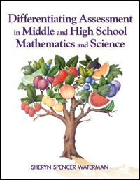 Differentiating Assessment in Middle and High School Mathematics and Science