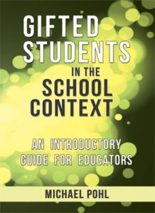 Gifted Students in the School Context: An Introductory Guide for Educators