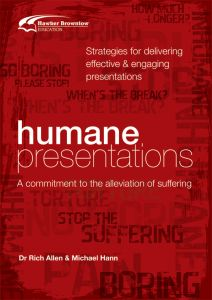 Humane Presentations: Strategies for Delivering Effective and Engaging Presentations