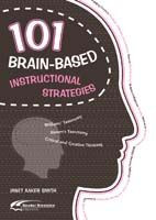 101 Brain-Based Instructional Strategies
