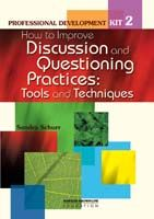 Professional Development Kit 2: How to Improve Discussion & Questioning Practices