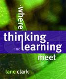 Where Thinking and Learning Meet + CD