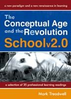 The Conceptual Age and the Revolution Schoolv2.0: A New Paradigm and a New Renaissance in Learning + CD