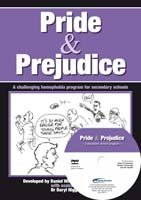 Pride & Prejudice: A Challenging Homophobia Program for Secondary Schools (includes DVD)