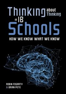 Thinking about Thinking in IB Schools: How We Know What We Know