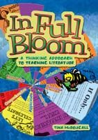 In Full Bloom: A Thinking Approach to Teaching Literature