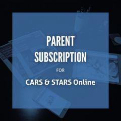CARS & STARS Online: Parent Subscription